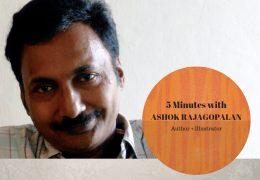 5 Minutes with Indian Author and Illustrator Ashok Rajagopalan