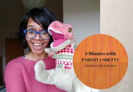 Five Minutes with Indian Children's book Author Parinita Shetty