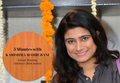 Five Minutes with Indian Author Karishma Mahbubani