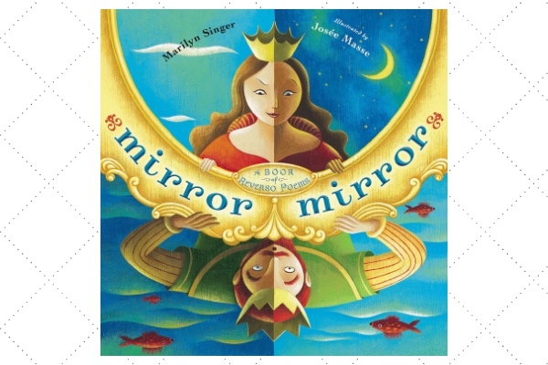 Mirror Mirror Marilyn Singer