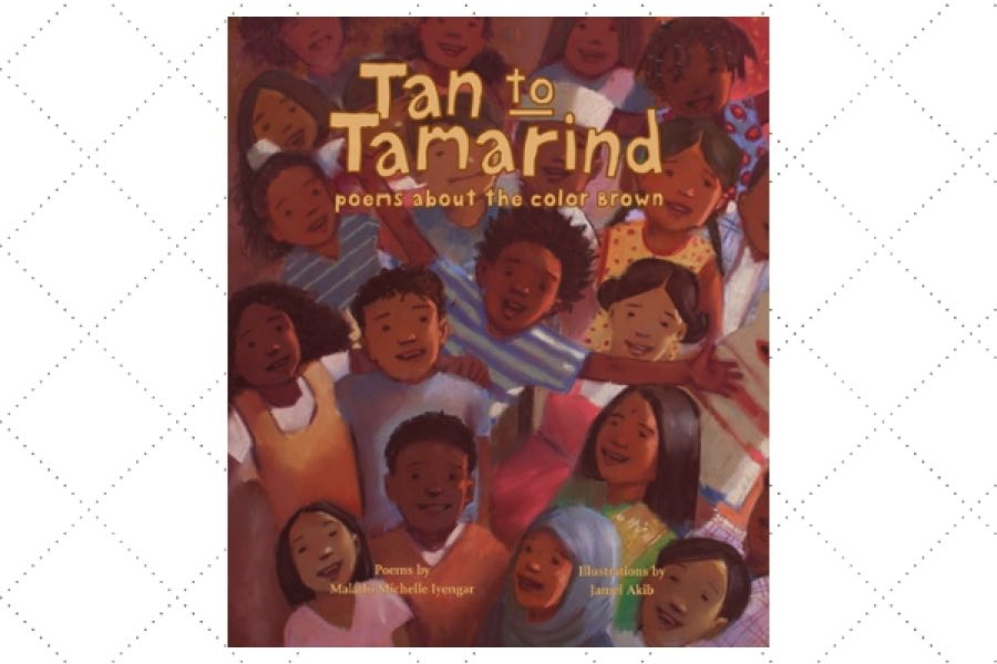 best poetry books for kids Tan to Tamarind - Poems About the Color Brown by author Malathi Iyengar