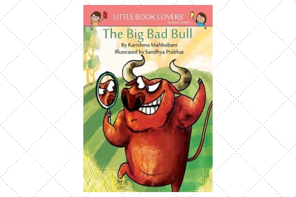 Big Bad Bull by author Karishma Mahbubani