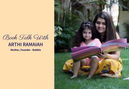 Book Talk With Arthi Ramaiah, Mother and Entrepreneur