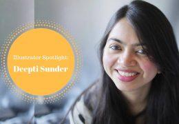 Illustrator Spotlight – Deepti Sunder and Her World Of Wonders!