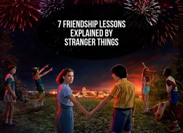 Friendship Lessons Explained By Stranger Things