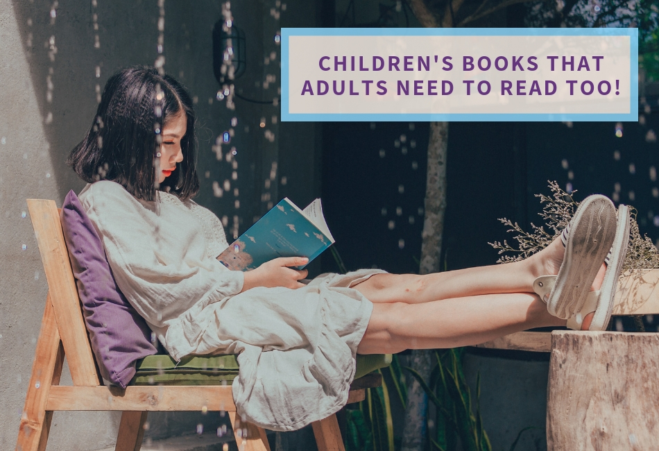 Why Adults Should Read Children's Literature Too!