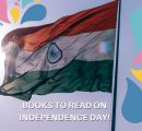 Book List: Indian Heroes and Role Models to Read Up On This Independence Day!