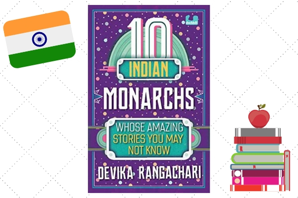 indian heroes and role models 10 monarchs