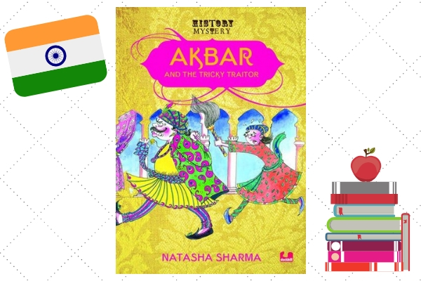 Akbar And The Tricky Traitor Natasha Sharma