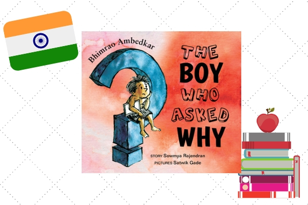 The Boy Who Asked Questions, by author Sowmya Rajendran