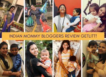 8 Indian Mommy Bloggers Review Getlitt!