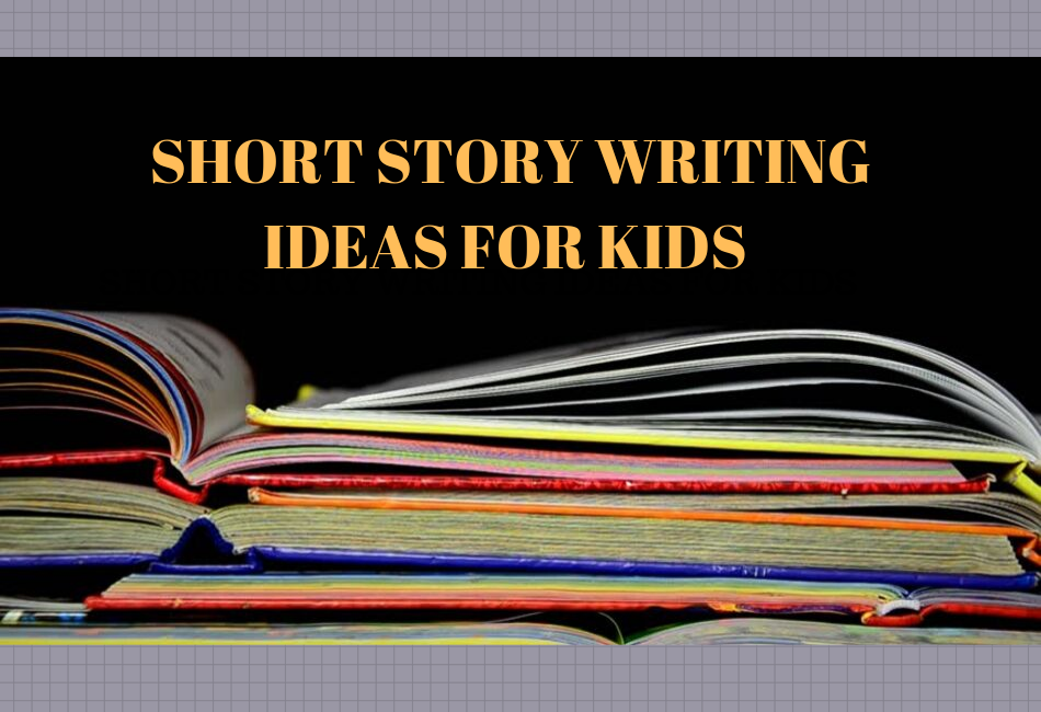 Short Story Writing Ideas for Kids