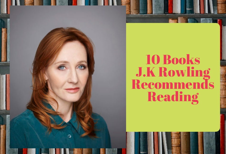 10 Books J.K Rowling Recommends Reading