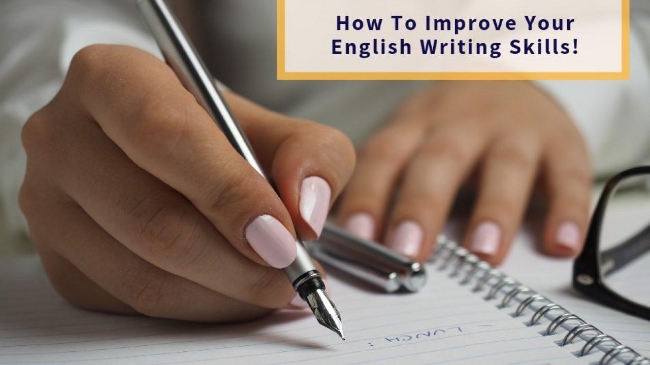 How To Improve English Writing Skills – GetLitt!
