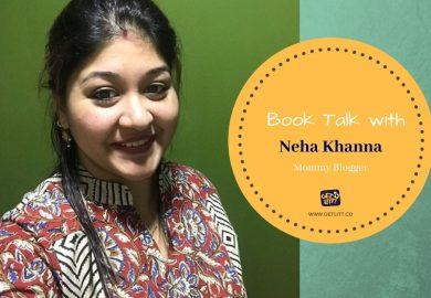 Book Talk with Mommy Blogger Neha Khanna
