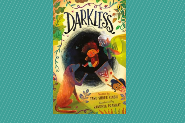 Darkless by author Tanu Shree Singh Picture Books For Children