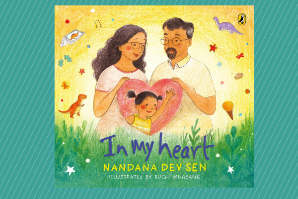 In My Heart by author Nandana Dev Sen