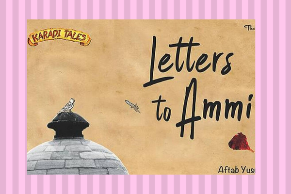 Best Books Of 2019 Letters to Ammi by Aftab Yusuf Shaikh