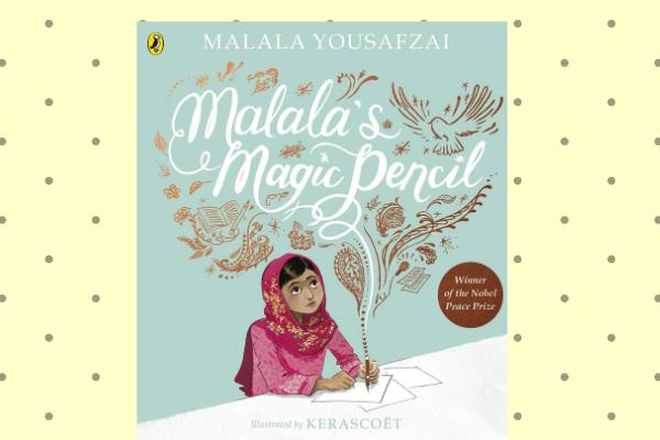 Malala's Magic Pencil by author Malala Yousafzai