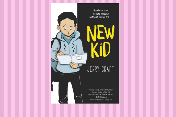 Best Books Of 2019 New Kid by author Jerry Craft