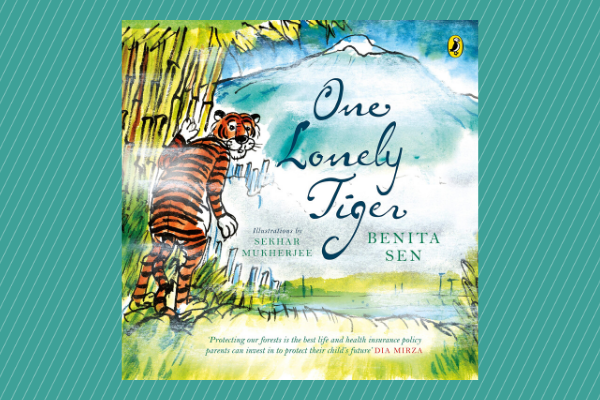 One Lonely Tiger by author Benita Sen Picture Books For Children