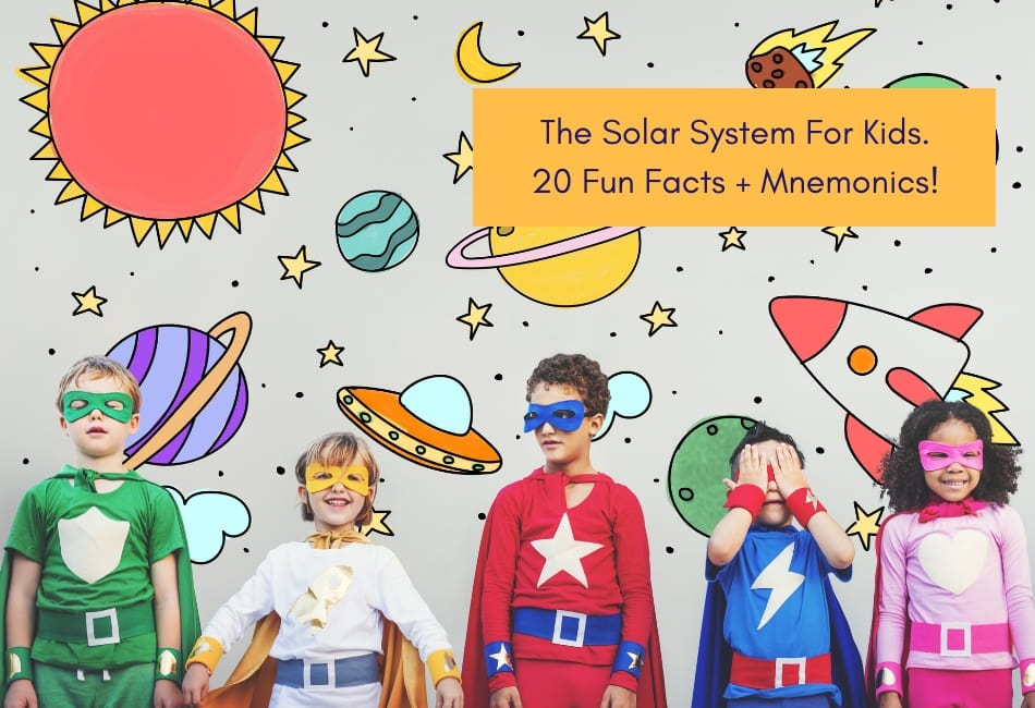 Solar System For Kids – Fun Facts About Our Universe!