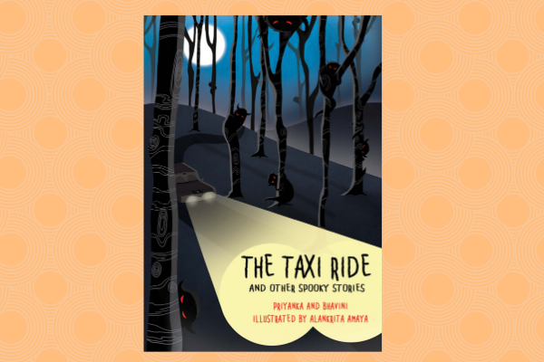 The Taxi Ride and other Spooky Stories author Priyanka