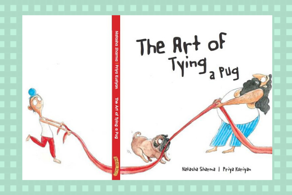 Tying a Pug by author Natasha Sharma