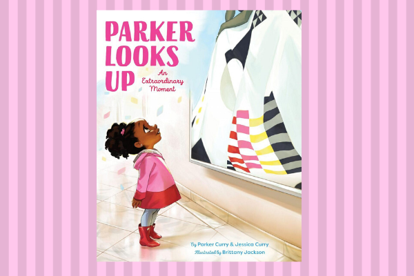Best Kids book for 2019 Parker Looks Up An Extraordinary Moment