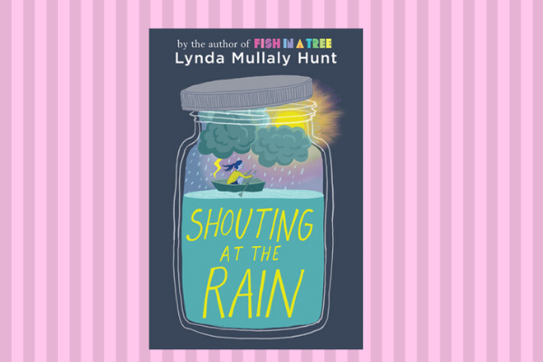 Best Books Of 2019 Shouting at the Rain by author Lynda Mullaly