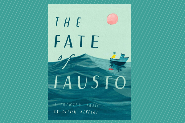 The Fate of Fausto Oliver Jeffers