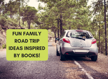 Family Road Trip Ideas Inspired By Books