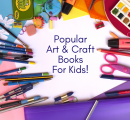 Most Popular Art and Craft Books For Kids