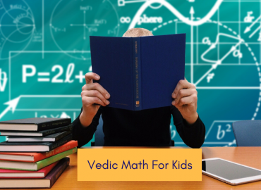 Vedic Math For Kids That Parents Will Love Too