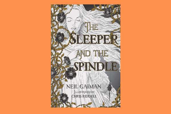 neil gaiman The Sleeper and the Spindle